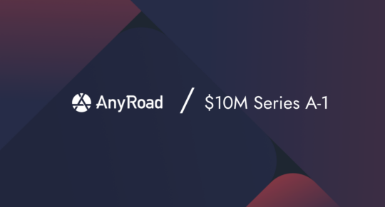 AnyRoad Closes $10 Million Series A-1